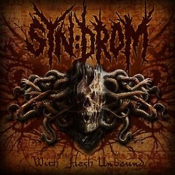 Syn:Drom - With Flesh Unbound [CD] USA import