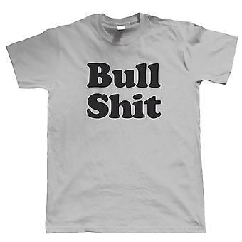 Bullshit, Mens Funny T Shirt - Presente para ele pai filme jerk ofensivo