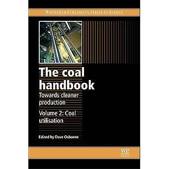 Le manuel de charbon vers Cleaner Production charbon Utilisation par Osborne & Dave
