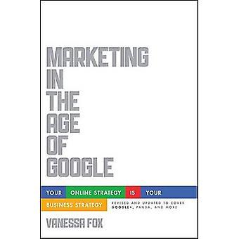 Marketing nell'era di Google - tua strategia Online è il tuo Business