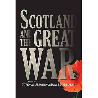 Scotland and the Great War by Catriona MacDonald - E. W. McFarland -