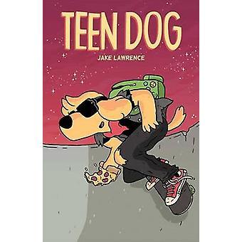 Tonåring Dog av Jake Lawrence - Jake Lawrence - 9781608867295 boka