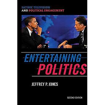 Underholdende politikk: Satiriske TV og politisk engasjement, Second Edition (kommunikasjon, medier og politikk)
