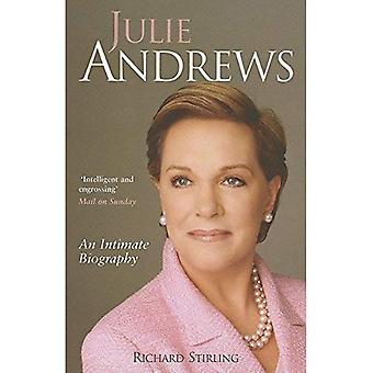 Julie Andrews: Une biographie intime