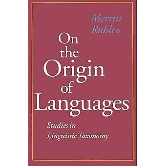 On the Origin of Languages Studies in Linguistic Taxonomy