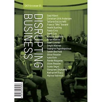 Disrupting Business: Art & Activism in Times of Financial Crisis (Databrowser)