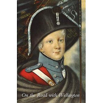 Sulla strada con Wellington: il diario di un Commissario di guerra nelle campagne peninsulare