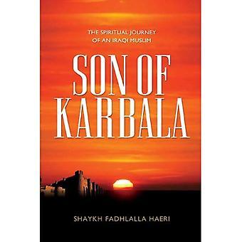 Zoon van Karbala: de spirituele reis van een Iraakse moslim