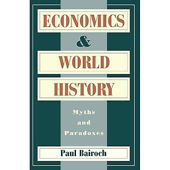 Nationalekonomi och världshistorien: myter och paradoxer