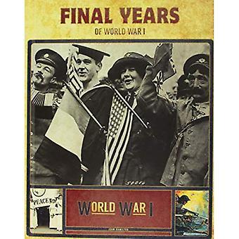 Anos finais da primeira Guerra Mundial (guerra de mundo I)