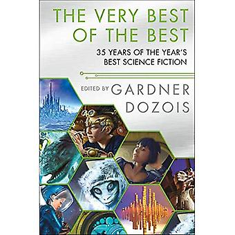 The Very Best of the Best: 35 Years of the Year's Best Science Fiction� (Year's Best Science Fiction)