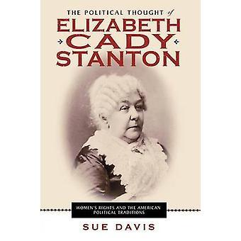 Den politiske tanke om Elizabeth Cady Stanton af Sue Davis