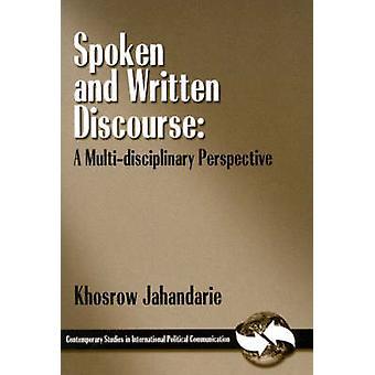 Gesproken en geschreven discours A multidisciplinair perspectief door Jahandarie & Khosrow