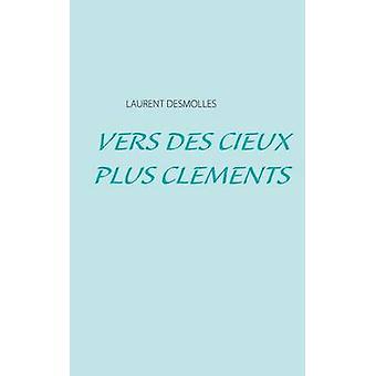 Vers des cieux plus clments ved Desmolles & Laurent