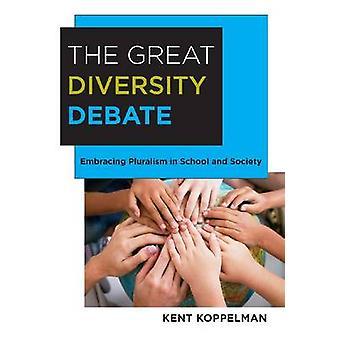 O Debate grande diversidade - abraçando o pluralismo na escola e na sociedade