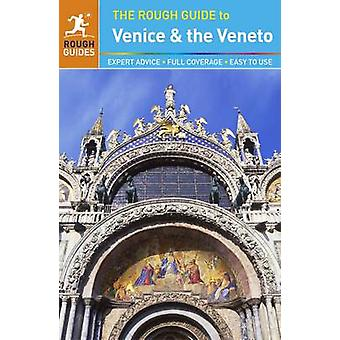The Rough Guide to Venice & the Veneto by Jonathan Buckley - 97802412