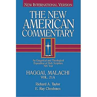 Haggai - Malachi - An Exegetical and Theological Exposition of Holy Sc