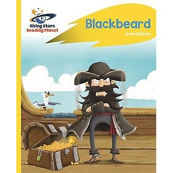 Reading Planet - Blackbeard - Yellow - Rocket Phonics by Anne Glennie
