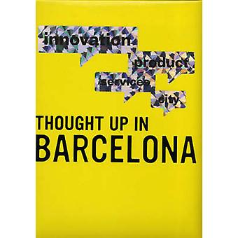 Thought Up in Barcelona - 9788496540842 Book