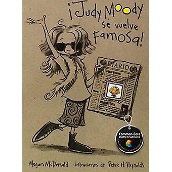 Judy Moody Se Vuelve Famosa! (Judy Moody Gets Famous! by Megan McDona