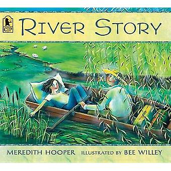 River Story by Meredith Hooper - Bee Willey - 9780763676469 Book
