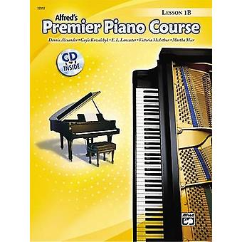 Premier Piano Course Lesson Book - Bk 1b - Book & CD by Dennis Alexand