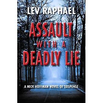 Misshandel med en dödlig lögn - en Nick Hoffman roman av spänning av Lev Ra