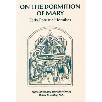 På Dormition av Mary - tidig patristiska Homilies av Brian E. Daley