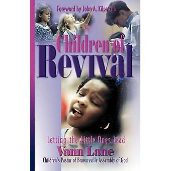 Children of Revival by Lane & Vann