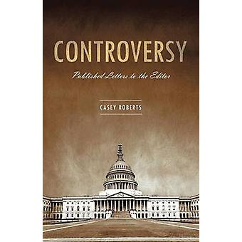 Controversy by Roberts & Casey