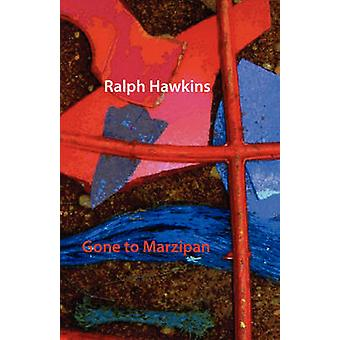Gone to Marzipan by Hawkins & Ralph
