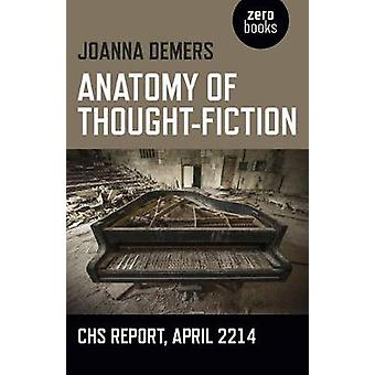 Anatomy of ThoughtFiction by Joanna Demers