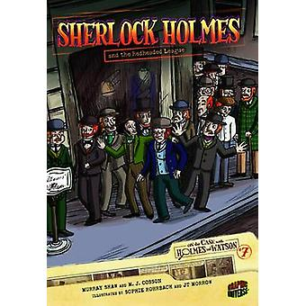Sherlock Holmes and the Redheaded League by Murray Shaw - M. J. Cosso