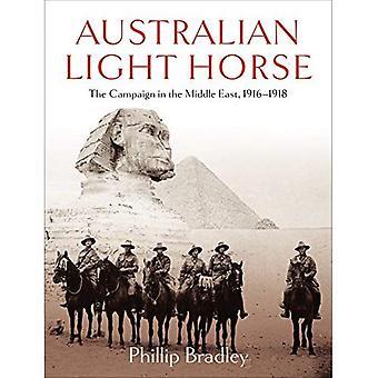 Cavalo australiano de luz: A campanha no Oriente Médio, 1916-1918