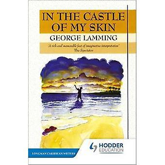 Nel castello della mia pelle di Mr George Lamming