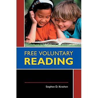 Free Voluntary Reading by Krashen & Stephen D.