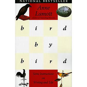 Bird by bird - instructions on writing and life