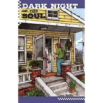 Dark Night of the Soul by Reilly & Gary