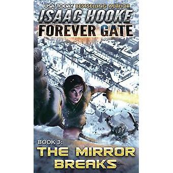 The Mirror Breaks by Hooke & Isaac