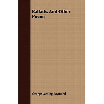 Ballads and Other Poems by Raymond & George Lansing