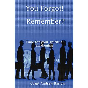 You Forgot Remember by Barlow & Grant Andrew