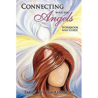 Connecting with the Angels by Rivera Andrews & Emily