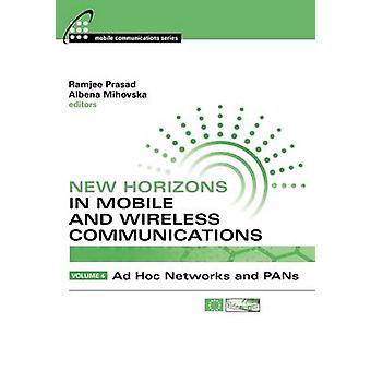 New Horizons in Mobile and Wireless Communications Vol 4 by Prasad & Ramjee