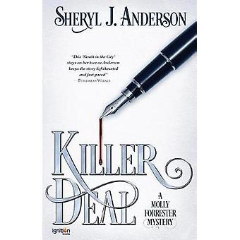 Killer Deal A  Molly Forrester Mystery by Anderson & Sheryl J.