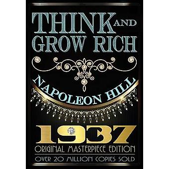 Think and Grow Rich  Original Edition by Hill & Napoleon