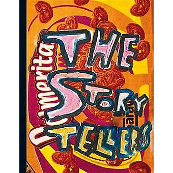 The Storytellers - Narratives in International Contemporary Art by Sel