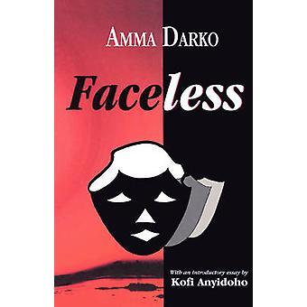 Faceless by Darko & Amma