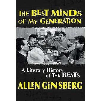 Best Minds of My Generation - A Literary History of the Beats by Allen