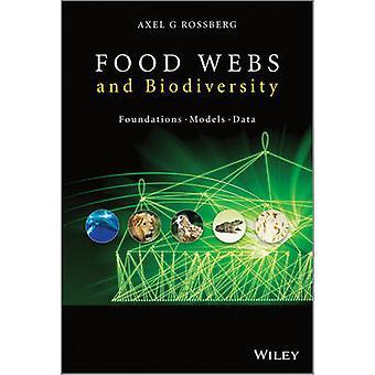 Food Webs und Biodiversität - Stiftungen - Modelle - Daten von Axel G. Ro
