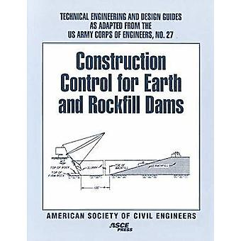 Construction Control for Earth and Rockfill Dams - 9780784403327 Book